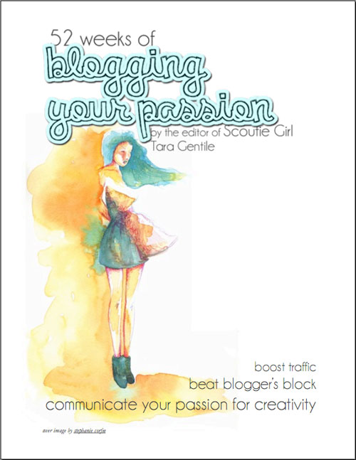 52weeks of blogging your passion  52 weeks of blogging your passion by Tara Gentile