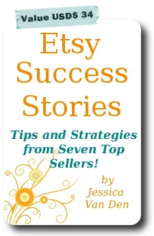 Etsy Success Stories e-book by Jessica Van Den