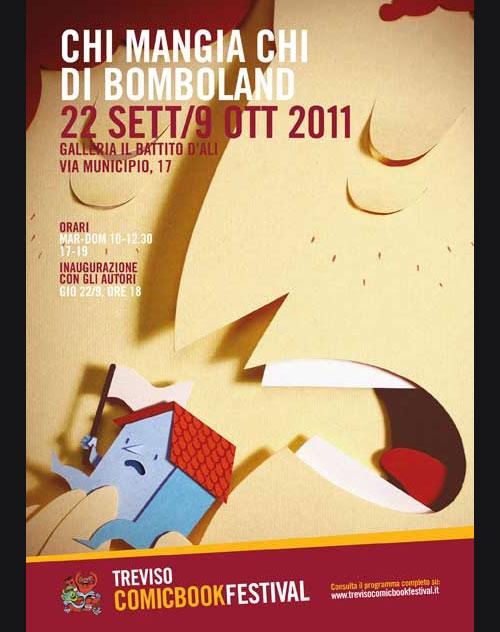 Chi Mangia Chi Bomboland Treviso Comic Book Festival 2011  Bomboland at Treviso Comic Book Festival (Italy)