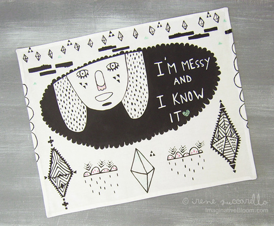 Handmade tea towel Irene Zuccarello 550  I'm Messy and I Know it – My Handmade Tea Towel